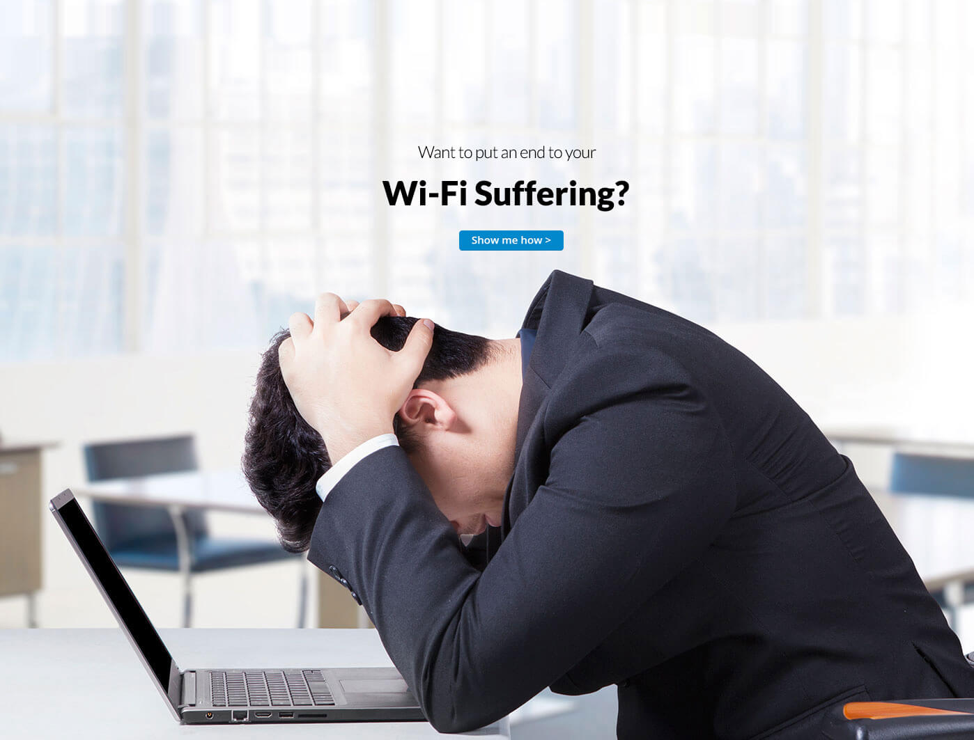 wifi suffering